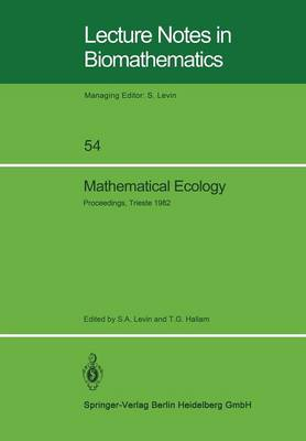 Mathematical Ecology by S  A  Levin, T  G  Hallam | Waterstones