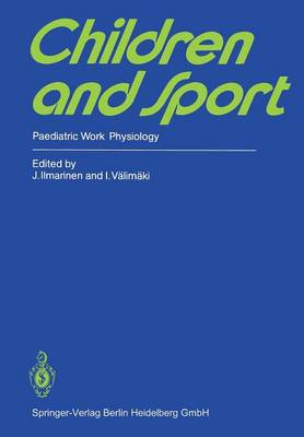 Children and Sport: Paediatric Work Physiology (Paperback)