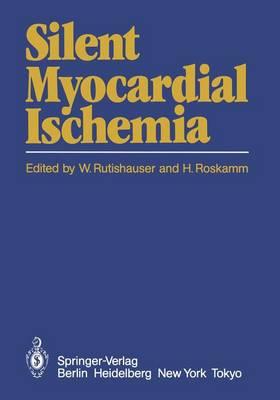 Silent Myocardial Ischemia (Paperback)