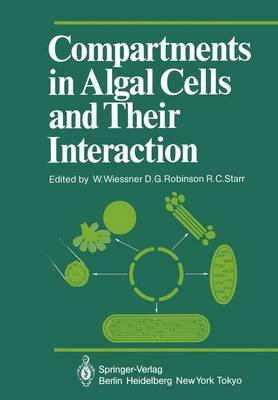 Compartments in Algal Cells and Their Interaction: Symposium : Papers - Proceedings in Life Sciences (Hardback)
