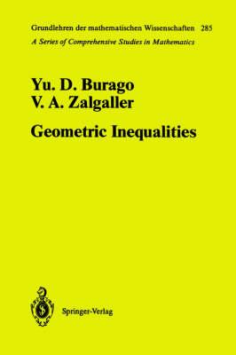 Geometric Inequalities - Grundlehren der mathematischen Wissenschaften 285 (Hardback)