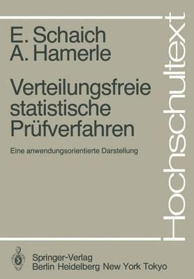 Verteilungsfreie Statistische Prufverfahren - Hochschultext (Paperback)