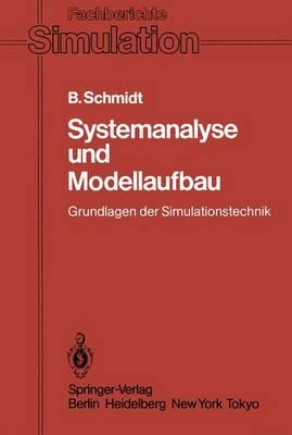 Systemanalyse und Modellaufbau - Fachberichte Simulation 1 (Paperback)
