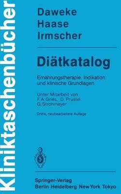 Di tkatalog: Ern hrungstherapie, Indikation Und Klinische Grundlagen - Kliniktaschenba1/4cher (Paperback)