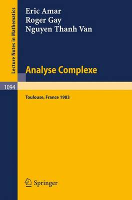 Analyse Complexe: Proceedings of the Journees Fermat - Journees Smf, Held at Toulouse, May 24-27, 1983 - Lecture Notes in Mathematics v. 1094 (Paperback)