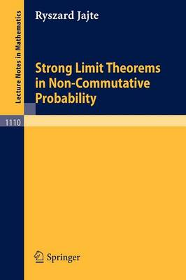Strong Limit Theorems in Non-Commutative Probability - Lecture Notes in Mathematics 1110 (Paperback)