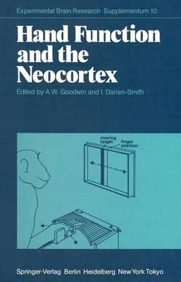 Hand Function and the Neocortex (Hardback)