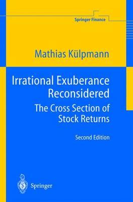 Irrational Exuberance Reconsidered: The Cross Section of Stock Returns - Springer Finance (Hardback)