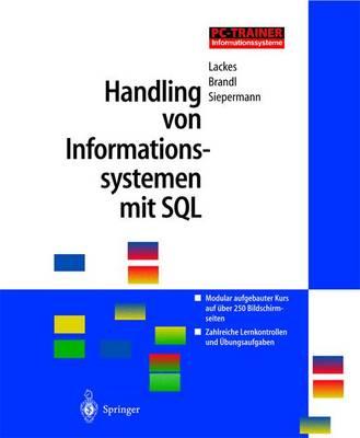 Handling Von Informationssystemen Mit SQL - Pitrainer Informationssysteme (Hardback)