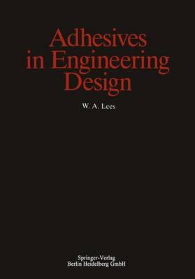 Adhesives in Engineering Design (Hardback)