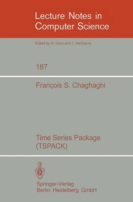 Time Series Package (TSPACK) - Lecture Notes in Computer Science 187 (Paperback)