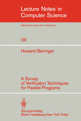 A Survey of Verification Techniques for Parallel Programs - Lecture Notes in Computer Science 191 (Paperback)