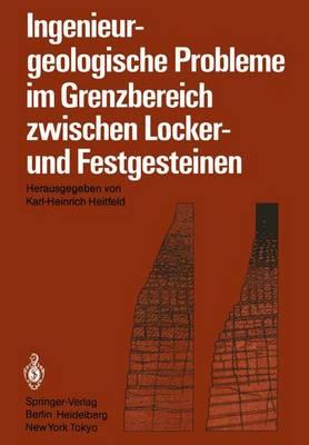 Ingenieurgeologische Probleme im Grenzbereich Zwischen Locker- und Festgesteinen (Paperback)