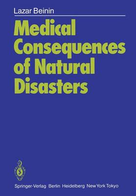 Medical Consequences of Natural Disasters (Paperback)