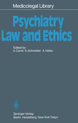 Psychiatry - Law and Ethics - Medicolegal Library 5 (Paperback)