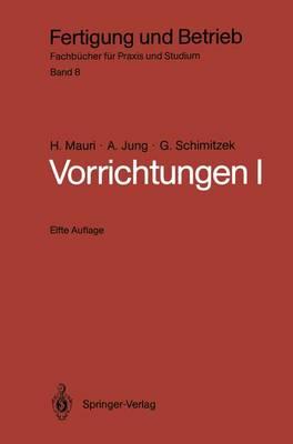 Vorrichtungen: I - Fertigung und Betrieb 8 (Paperback)
