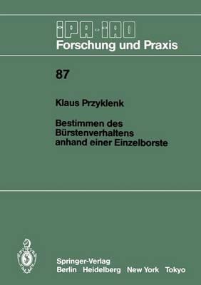 Bestimmen Des B rstenverhaltens Anhand Einer Einzelborste - IPA-Iao - Forschung Und Praxis 87 (Paperback)