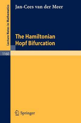 The Hamiltonian Hopf Bifurcation - Lecture Notes in Mathematics 1160 (Paperback)