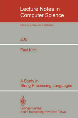 A Study in String Processing Languages - Lecture Notes in Computer Science 205 (Paperback)