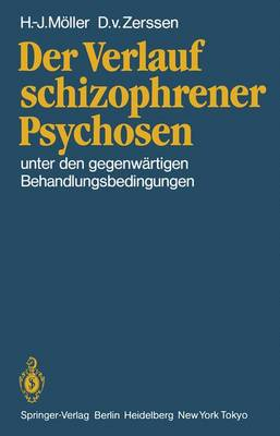 Der Verlauf Schizophrener Psychosen (Paperback)