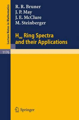 H Ring Spectra and Their Applications - Lecture Notes in Mathematics 1176 (Paperback)