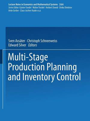 Multi-Stage Production Planning and Inventory Control - Lecture Notes in Economics and Mathematical Systems 266 (Paperback)