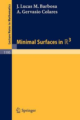 Minimal Surfaces in R 3 - Lecture Notes in Mathematics 1195 (Paperback)