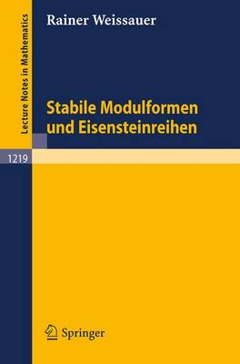 Stabile Modulformen Und Eisensteinreihen (Paperback)