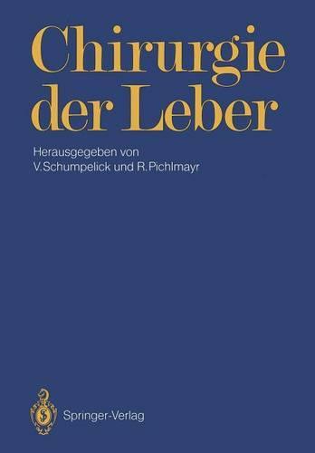 Chirurgie der Leber (Paperback)