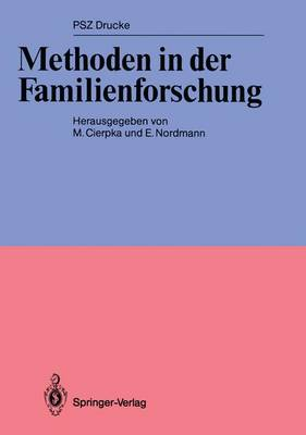Methoden in der Familienforschung - PSZ-Drucke (Paperback)