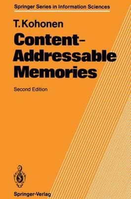 Content-Addressable Memories - Springer Series in Information Sciences 1 (Paperback)