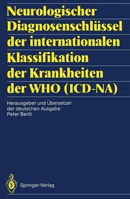 Neurologischer Diagnosenschlussel der Internationalen Klassifikation der Krankheiten der WHO (ICD-NA) (Paperback)