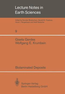 Biolaminated Deposits - Lecture Notes in Earth Sciences 9 (Paperback)