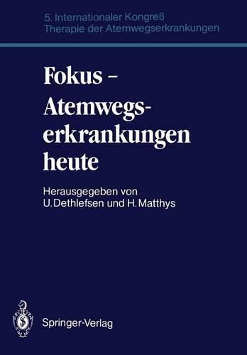 Fokus - Atemwegserkrankungen Heute (Paperback)