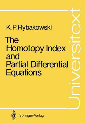 The Homotopy Index and Partial Differential Equations - Universitext (Paperback)
