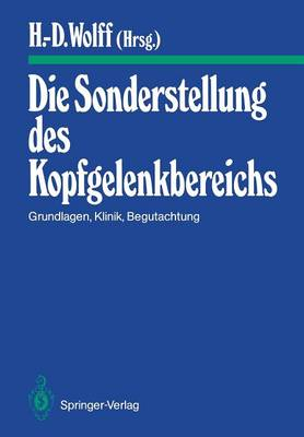 Die Sonderstellung des Kopfgelenkbereichs - Manuelle Medizin (Paperback)