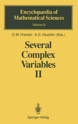 Several Complex Variables: v. 2: Function Theory in Classical Domains Complex Potential Theory - Encyclopaedia of Mathematical Sciences v.8 (Hardback)