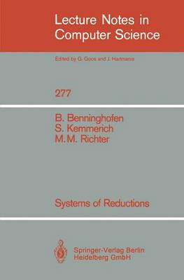 Systems of Reductions - Lecture Notes in Computer Science 277 (Paperback)