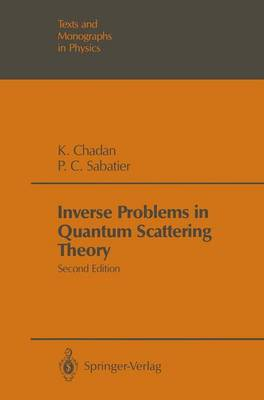 Inverse Problems in Quantum Scattering Theory (Hardback)