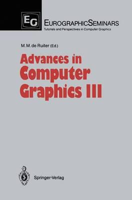 Advances in Computer Graphics III - Focus on Computer Graphics (Hardback)