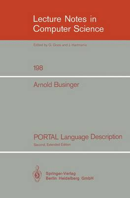 PORTAL Language Description - Lecture Notes in Computer Science 198 (Paperback)