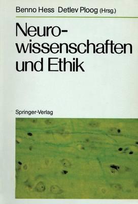 Neurowissenschaften und Ethik (Paperback)