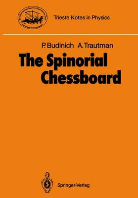 The Spinorial Chessboard - Trieste Notes in Physics (Paperback)