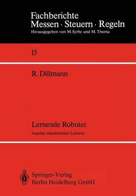 Lernende Roboter: Aspekte Maschinellen Lernens (Paperback)