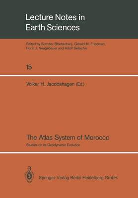 The Atlas System of Morocco: Studies on its Geodynamic Evolution - Lecture Notes in Earth Sciences 15 (Paperback)