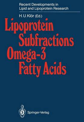 Lipoprotein Subfractions Omega-3 Fatty Acids - Recent Developments in Lipid and Lipoprotein Research (Paperback)