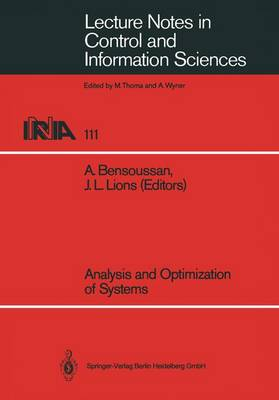 Analysis and Optimization of Systems - Lecture Notes in Control and Information Sciences 111 (Paperback)
