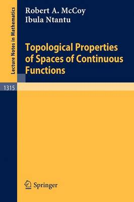 Topological Properties of Spaces of Continuous Functions - Lecture Notes in Mathematics 1315 (Paperback)