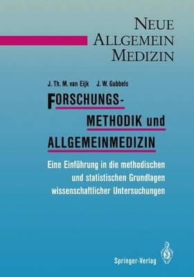 Forschungsmethodik und Allgemeinmedizin - Neue Allgemeinmedizin / Methodik (Paperback)