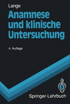 Anamnese Und Klinische Untersuchung - Springer-Lehrbuch (Paperback)